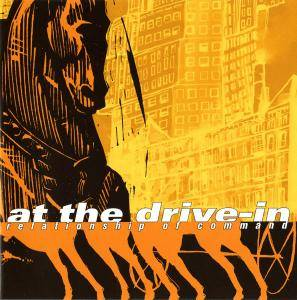 Cover - At The Drive-In: Relationship Of Command