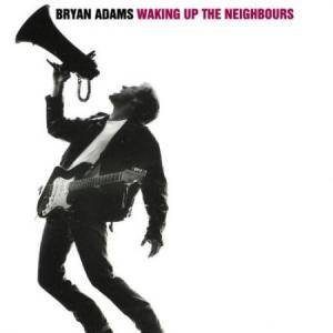 Bryan Adams: Waking Up The Neighbours - Cover