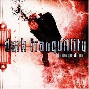 Dark Tranquillity: Damage Done - Cover