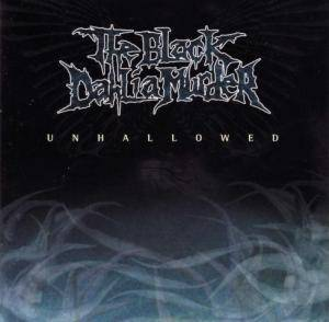 Cover - Black Dahlia Murder, The: Unhallowed