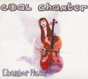 Coal Chamber: Chamber Music - Cover
