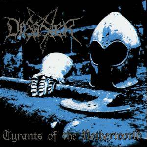 Desaster: Tyrants Of The Netherworld (CD) - Bild 1