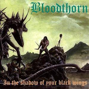 Bloodthorn: In The Shadow Of Your Black Wings - Cover