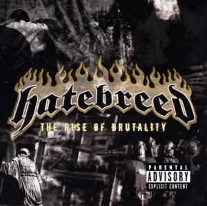 Hatebreed: The Rise Of Brutality (CD) - Bild 1