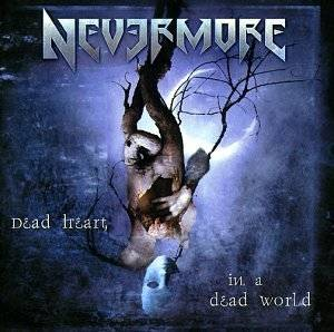 Nevermore: Dead Heart In A Dead World - Cover