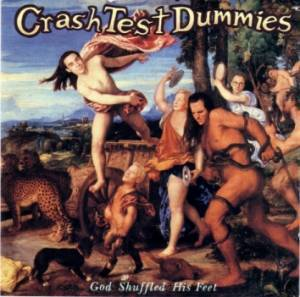 Crash Test Dummies: God Shuffled His Feet (CD) - Bild 1