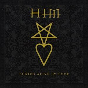 HIM: Buried Alive By Love - Cover