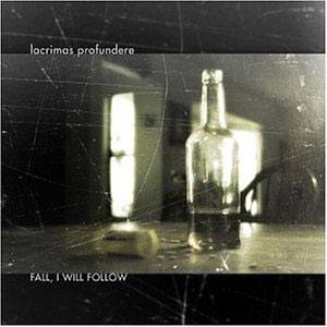 Cover - Lacrimas Profundere: Fall, I Will Follow