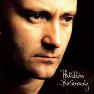 Phil Collins: ...But Seriously - Cover