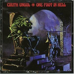 Cirith Ungol: One Foot In Hell (CD) - Bild 1