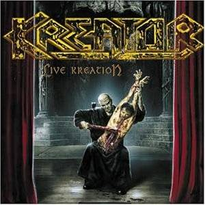 Kreator: Live Kreation - Cover