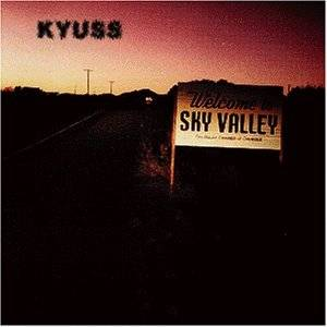 Kyuss: Welcome To Sky Valley - Cover