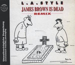 L.A. Style: James Brown Is Dead - Cover