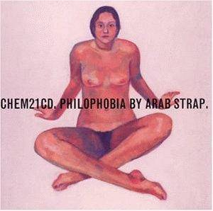 Arab Strap: Philophobia - Cover