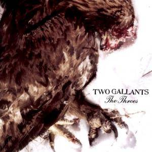 Two Gallants: Throes, The - Cover