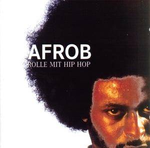 Afrob: Rolle Mit Hip Hop - Cover