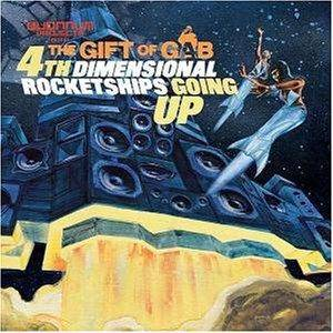 Gift Of Gab: 4th Dimensional Rocketships Going Up - Cover