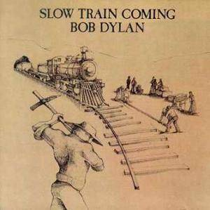 Bob Dylan: Slow Train Coming - Cover