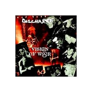 Cover - Discharge: Visions Of War