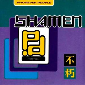 The Shamen: Phorever People - Cover