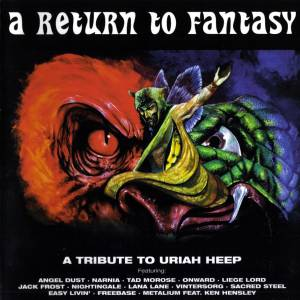 Return To Fantasy - A Tribute To Uriah Heep, A - Cover