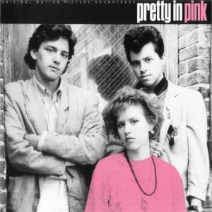 Pretty In Pink - Original Motion Picture Soundtrack - Cover