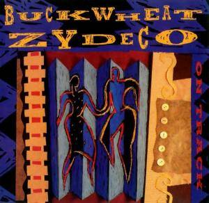 Cover - Buckwheat Zydeco: On Track