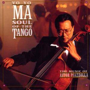 Cover - Yo-Yo Ma: Soul Of The Tango - The Music Of Astor Piazzolla