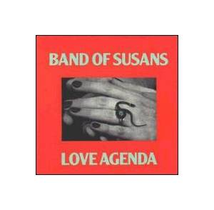 Band Of Susans: Love Agenda - Cover