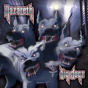 Nazareth: Big Dogz - Cover
