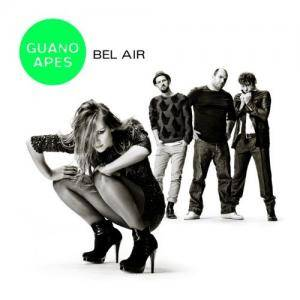 Cover - Guano Apes: Bel Air
