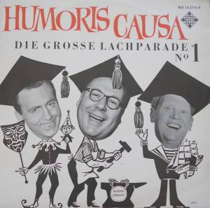 Cover - Heinz Erhardt: Humoris Causa - Die Grosse Lachparade No. 1