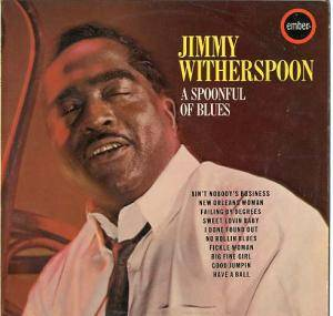 Cover - Jimmy Witherspoon: Spoonful Of Blues, A