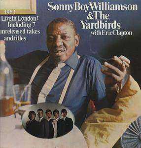 Sonny Boy Williamson & The Yardbirds: 1963 Live In London! - Cover