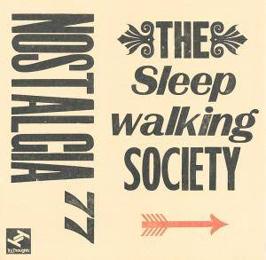 Cover - Nostalgia 77: Sleepwalking Society, The