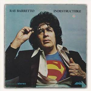 Cover - Ray Barretto: Indestructible