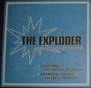 Cover - Exploder, The: West End Kids Crusade