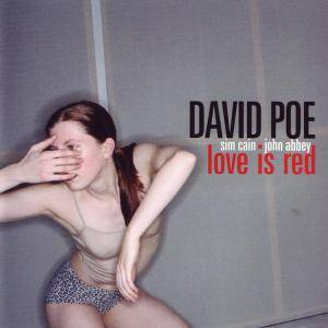 Cover - David Poe: Love Is Red