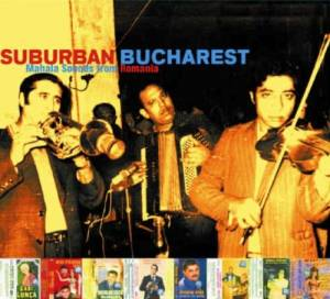 Suburban Bucharest - Mahala Sounds From Romania - Cover