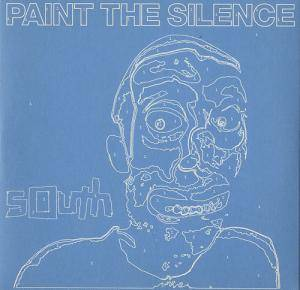 Cover - South: Paint The Silence