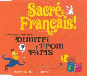 Cover - Dimitri From Paris: Sacré Francais!