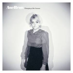 Ane Brun: Changing Of The Seasons - Cover