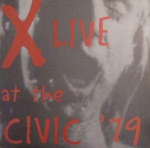 Cover - X: Live At The Civic '79