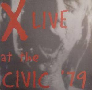 X: Live At The Civic '79 - Cover