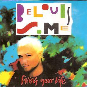 Belouis Some: Living Your Life - Cover