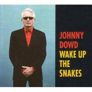 Cover - Johnny Dowd: Wake Up The Snakes