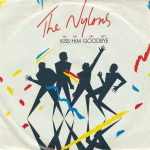 Cover - Nylons, The: Kiss Him Goodbye