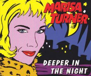 Cover - Marisa Turner: Deeper In The Night