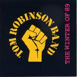 Cover - Tom Robinson Band: Winter Of 69, The
