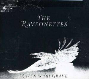 Cover - Raveonettes, The: Raven In The Grave